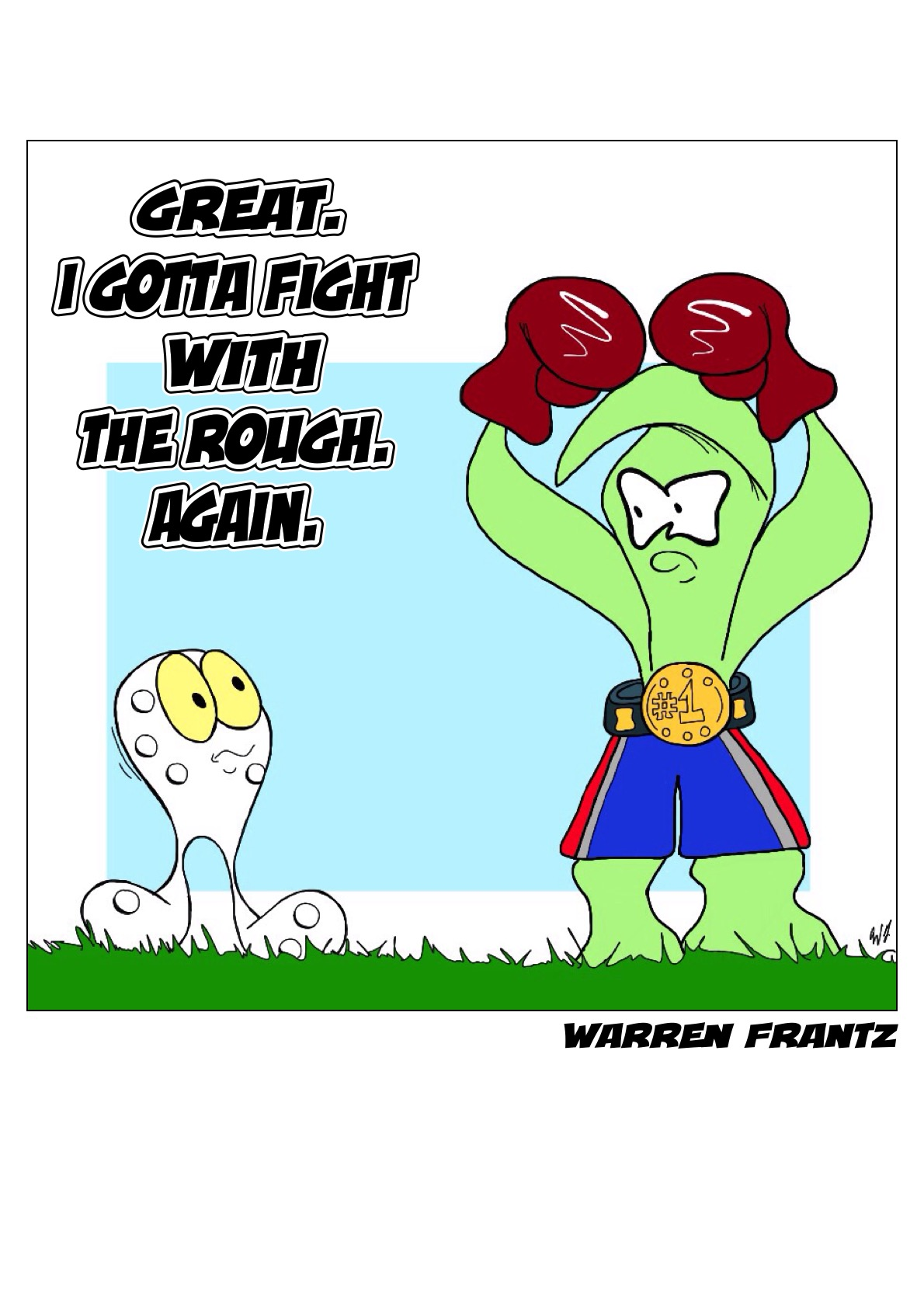 Fighting the Rough
